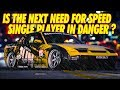 NEED FOR SPEED 2019 CAMPAIGN IN DANGER?!!