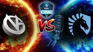 LIQUID vs VG - What a Series! Semifinals ESL One Katowice Major - Dota 2