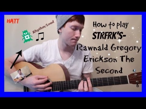 How to play STRFKR- Rawnald Gregory Erickson the Second. Guitar Lesson