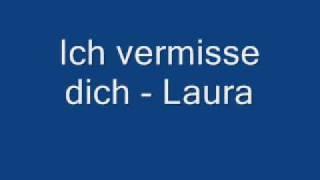 Laura - Ich vermisse dich