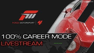 Forza Motorsport 4 - 100% Career Mode Livestream (Part 4 - Here we go again...)