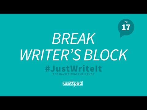 How to break writer's block?