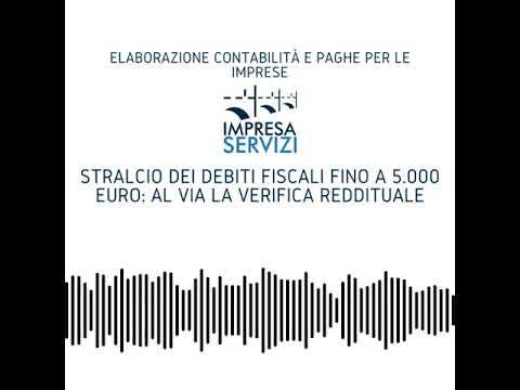 Stralcio dei debiti fiscali fino a 5.000 euro: al via la verifica reddituale