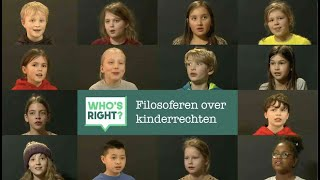 Kinderen filosoferen over Kinderrechten - Who's Right?