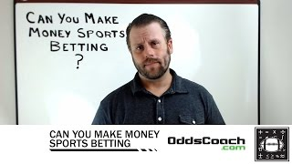 Can You Make Money Sports Betting?
