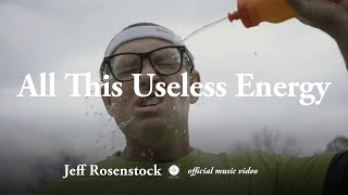 Jeff Rosenstock - All This Useless Energy [OFFICIAL MUSIC VIDEO]