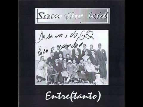 Sam the kid entre(tanto)   ``Estranha forma´´