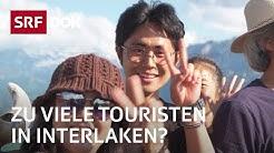 Interlaken und seine Touristen – Wenn es den Einheimischen zu viel wird | Reportage | SRF DOK