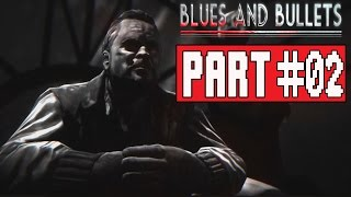 Blues and Bullets Episode 2 Gameplay Walkthrough Part 2 (PC) - No Commentary