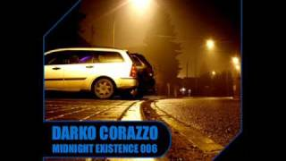 Deep House 2011 Mix / Darko Corazzo - Midnight Existence 006