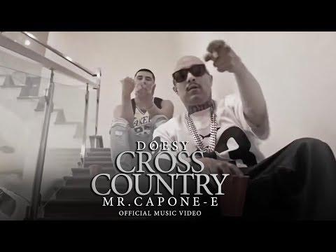Doesy – Cross Country Ft. Mr.Capone-E mp3 letöltés
