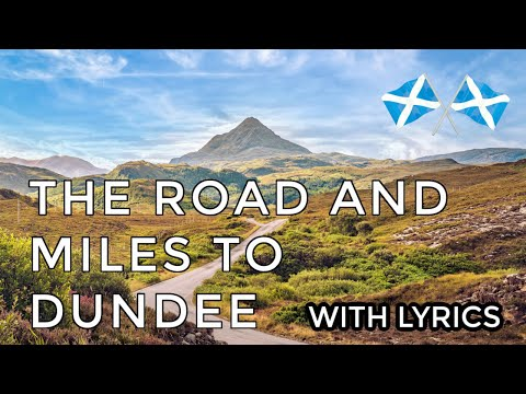 ♫ Scottish Music - The Road & The Miles To Dundee ♫
