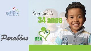 AEA - Associação Evangélica Assistencial 34 anos