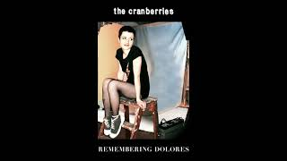 The Cranberries - Never Grow Old