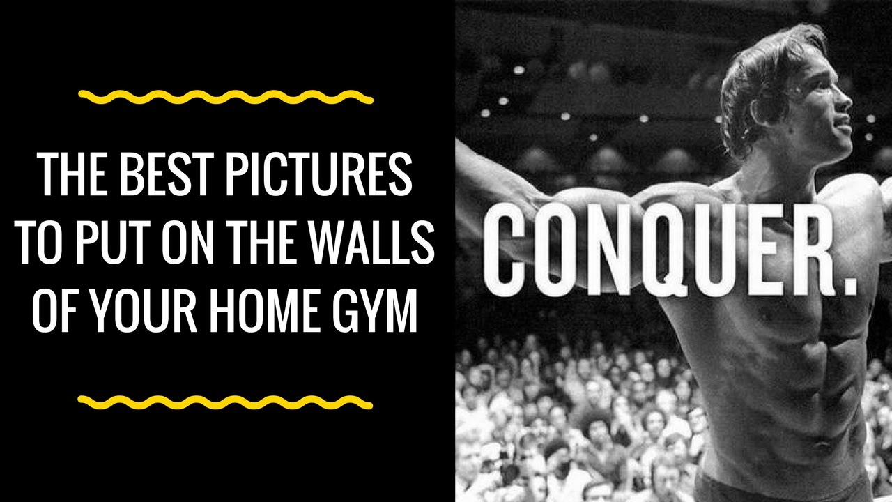 Best Posters For Your Home Gym