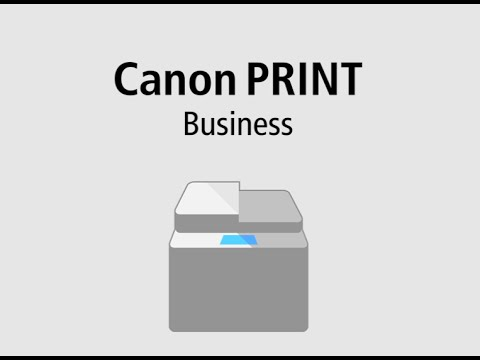 Canon Print Business App for iOS or Android