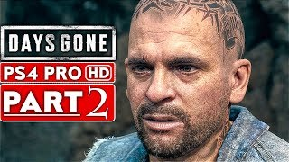 DAYS GONE Gameplay Walkthrough Part 2 [1080p HD PS4 PRO] - No Commentary