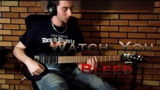 Five Finger Death Punch - Watch You Bleed (Guitar Cover)