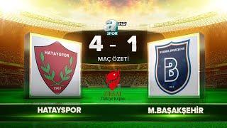 Hatayspor 4-1 Medipol Başakşehir | Maç Özeti.mp3