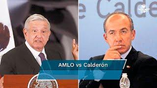 """Varias han sido las ocasiones en las que el expresidente Felipe Calderón le ha respondido a López Obrador por señalamientos que ha hecho sobre él, la última fue este lunes cuando el Ejecutivo aseguró que México fue un """"narcoestado"""" durante el sexenio del expanista"""