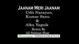 Jaanam Meri Jaanam - Udit Narayan, Kumar Sanu & Alka Yagnik