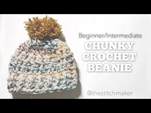 Beginner/Intermediate Chunky Crochet Beanie | thestitchmaker