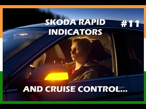 SKODA RAPID INDICATORS AND CRUISE CONTROL #11