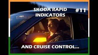 SKODA RAPID INDICATORS AND CRUISE CONTROL #11