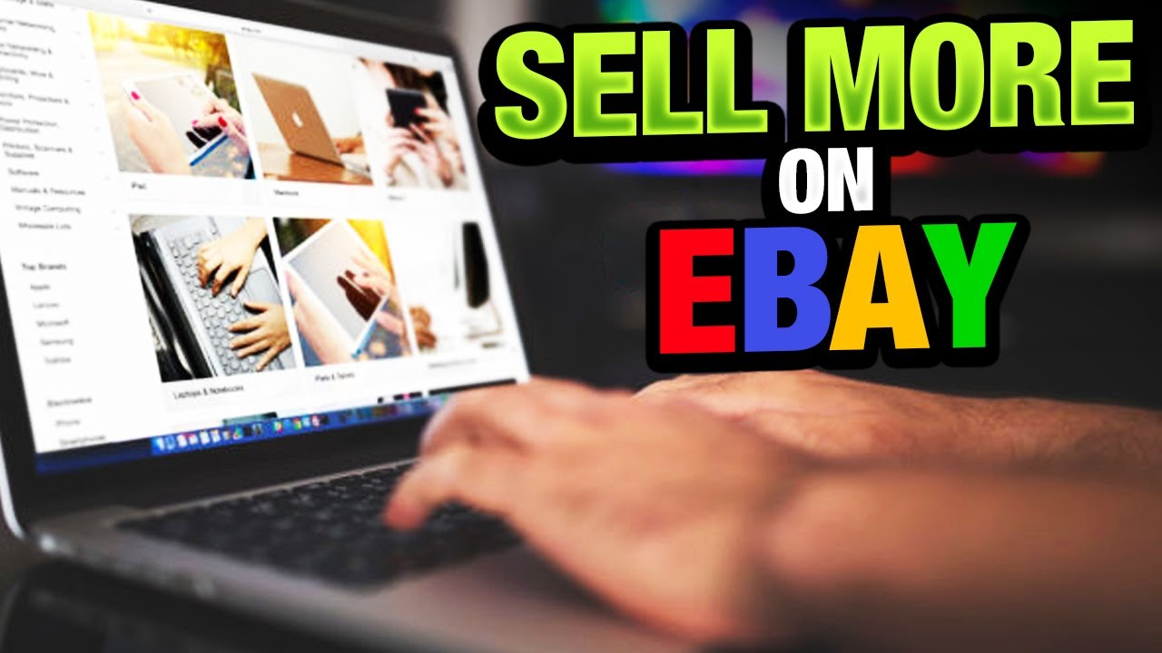 5 Tips to Help You Sell More on eBay