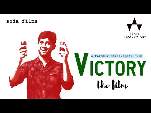 VICTORY - The Film |Ft.Yeshwanth Allampati | Karthik Chilakapati | Abhinav Reddy Moilla |