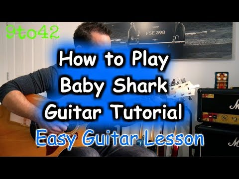 How to play Baby Shark Guitar Tutorial Lesson PINKFONG