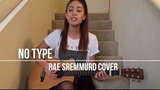 No Type - RAE SREMMURD (Acoustic Cover)