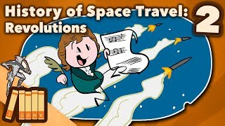 History of Space Travel - Revolutions - Extra History - #2