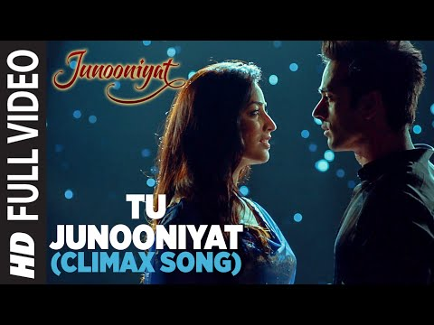 Thumbnail: TU JUNOONIYAT (Climax) Full Video Song | Junooniyat | Pulkit Samrat, Yami Gautam | T-Series