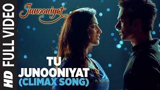 Download TU JUNOONIYAT (Climax) Full Video Song | Junooniyat | Pulkit Samrat, Yami Gautam | T-Series