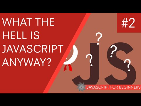 JavaScript for Beginners 02 - What is JavaScript?