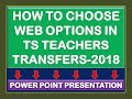 How To Choose Web Options In TS Teachers Transfers-2018 PPT