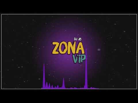 ZONA VIP 001 - (MIX DJ JB) 2018