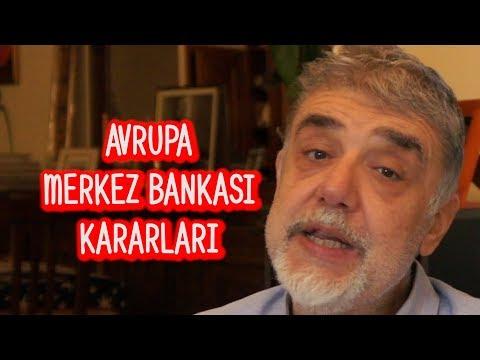 Avrupa Merkez Bankası Kararları ve Bunun Türkiye için Önemi