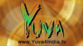 Yuva iTV -  An Internet TV channel : 09.02.2012 [Official HD Promo]
