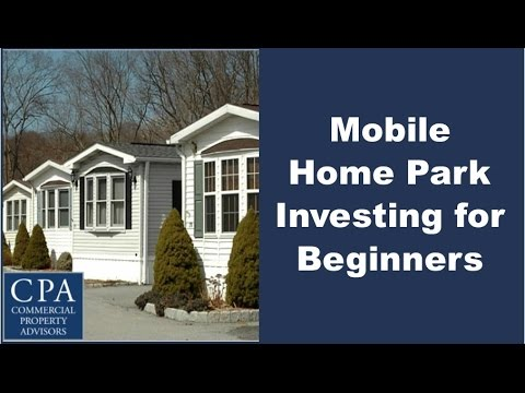 Mobile Home Park Investing For Beginners Youtube