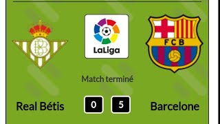 Real Betis Vs Barcellona FC all' Gool 0 - 5