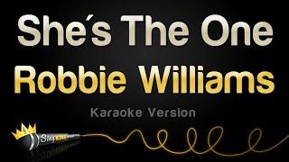 Robbie Williams - She's The One (Karaoke Version)