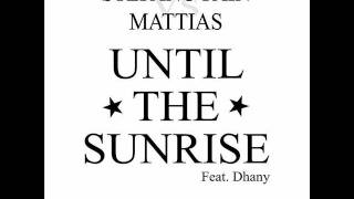 Stefano Pain & Mattias - Until The Sunrise (Original Mix)