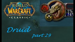 A Fishy Peril!! :O   Wow Classic Druid Let's Play Part 29