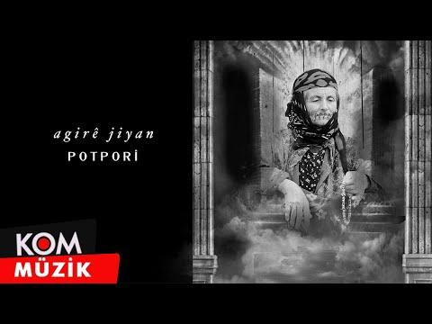 Agirê Jîyan - Potbori - Pe Da - Mercan