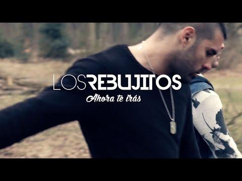 Los Rebujitos - Ahora te irás (Videoclip Oficial)