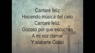 Cantaré Feliz con letra Karaoke