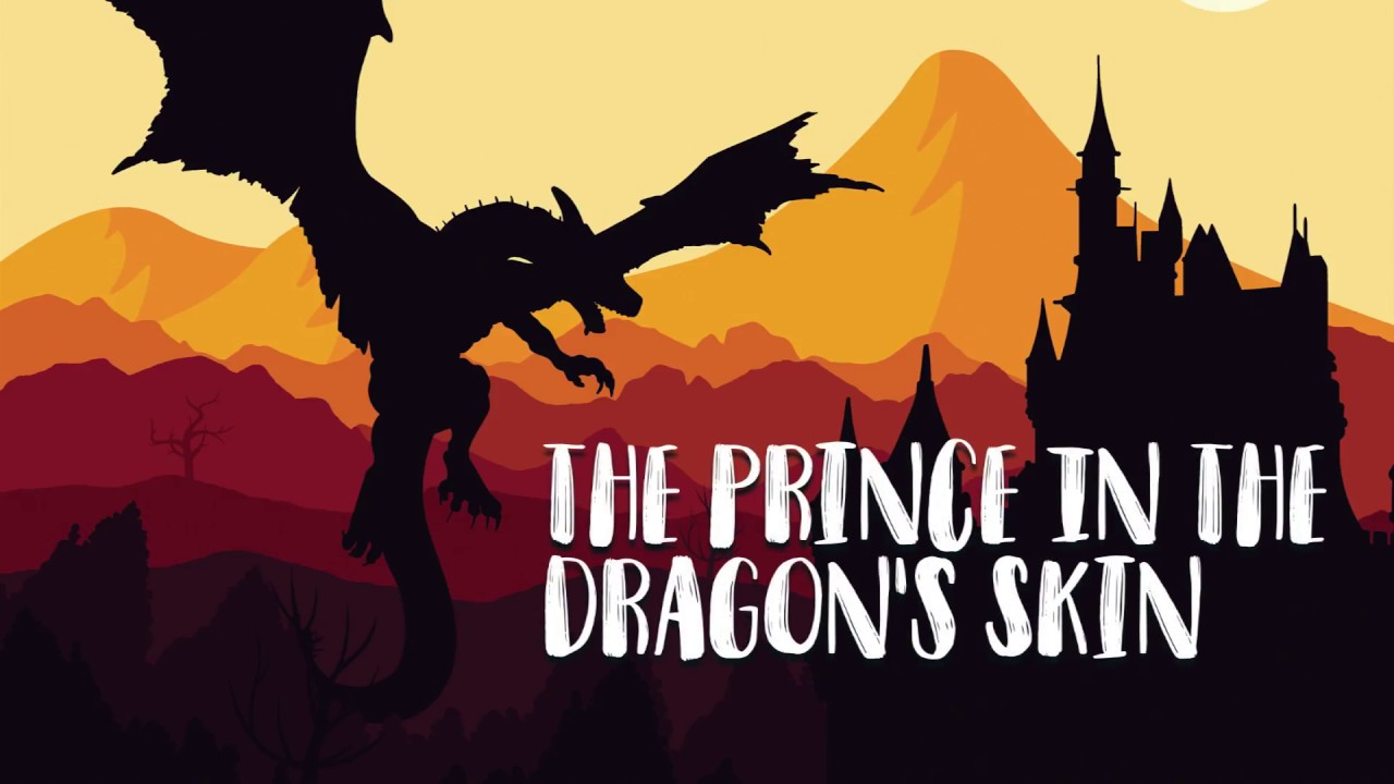 THE PRINCE IN THE DRAGON'S SKIN.  SHORT TALES. ENGLISH STORY COLLECTION.CHILDREN'S STORIES