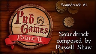 Fable II Pub Games - Soundtrack #1 Extended